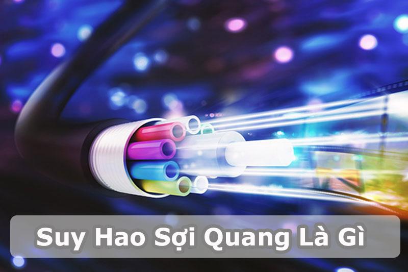 Suy Hao Soi Quang La Gi